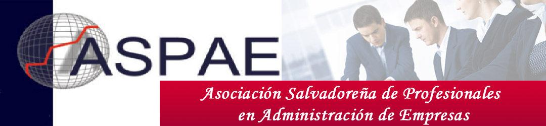 ASPAE - Asociación Salvadoreña de Profesionales en Administración de Empresas